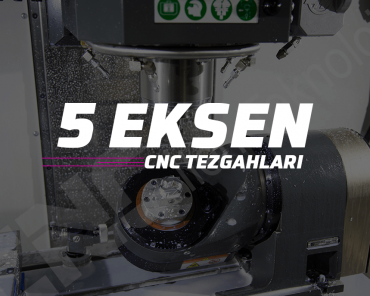 5-eksen-cnc-tezgahlari